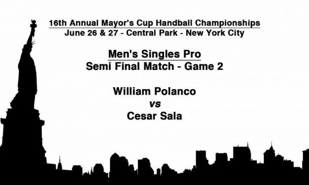 Men's Singles Pro Semifinal Match Game 2 – William Polanco vs Cesar Sala