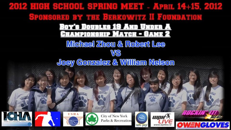 Boy's Doubles 19 And Under A – Championship Match – Game 2 – Michael Zhou & Robert Lee VS Joey Gonzalez & William Nelson