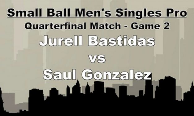 Quarterfinal Match – Game 2 – Jurell Bastidas vs Saul Gonzalez