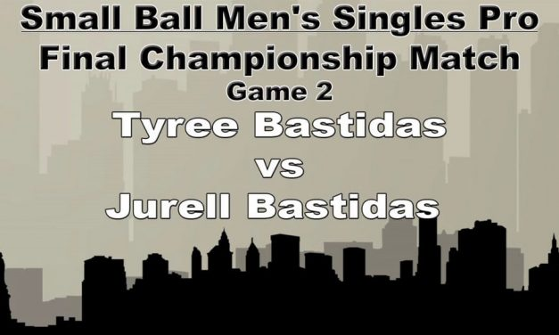 Small Ball Men's Single Pro – Championship Match – Game 2 – Tyree Bastidas vs Jurell Bastidas
