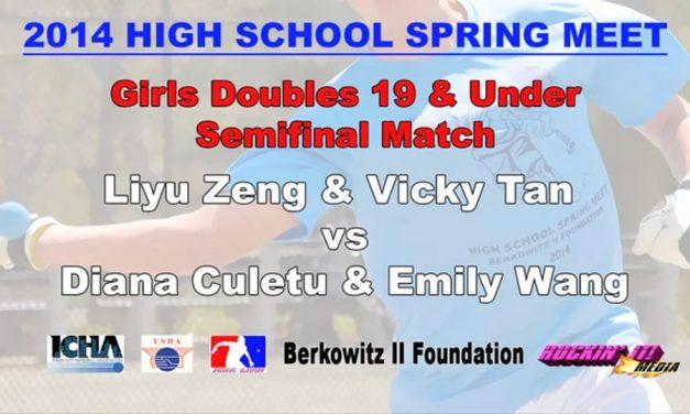 Girls Doubles 19 & Under Semifinal Match – Diana Culetu & Emily Wang vs Liyu Zeng & Vicky Tan