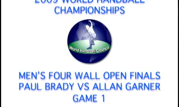 2009 WORLD HANDBALL CHAMPIONSHIPS – MEN'S FOUR WALL OPEN FINALS – PAUL BRADY VS ALLAN GARNER – GAME 1