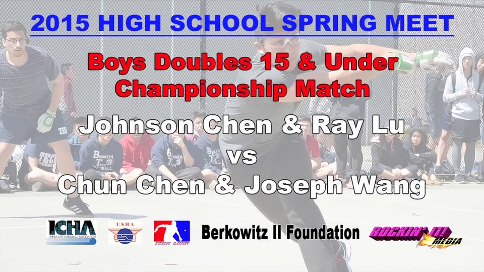 Boys Doubles 15 & Under Championship Match – Johnson Chen & Ray Lu vs Chun Chen & Joseph Wang