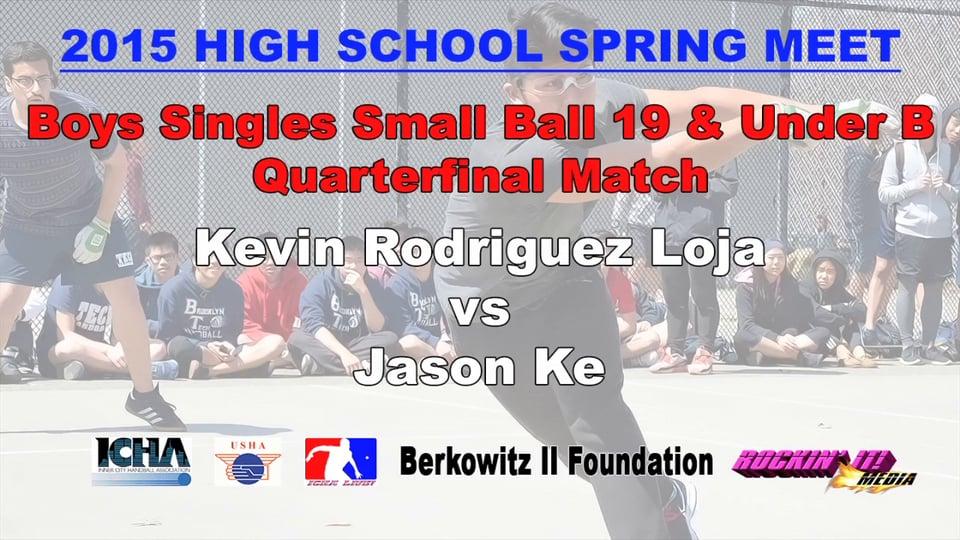 Boys Singles Small Ball 19 & Under B Quarterfinal Match – Kevin Rodriguez Loja vs Jason Ke