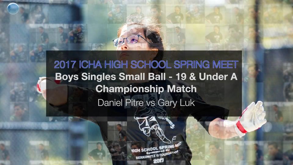 Boy's Singles Small Ball – 19 and Under A – Championship Match – Daniel Pitre vs Gary Luk