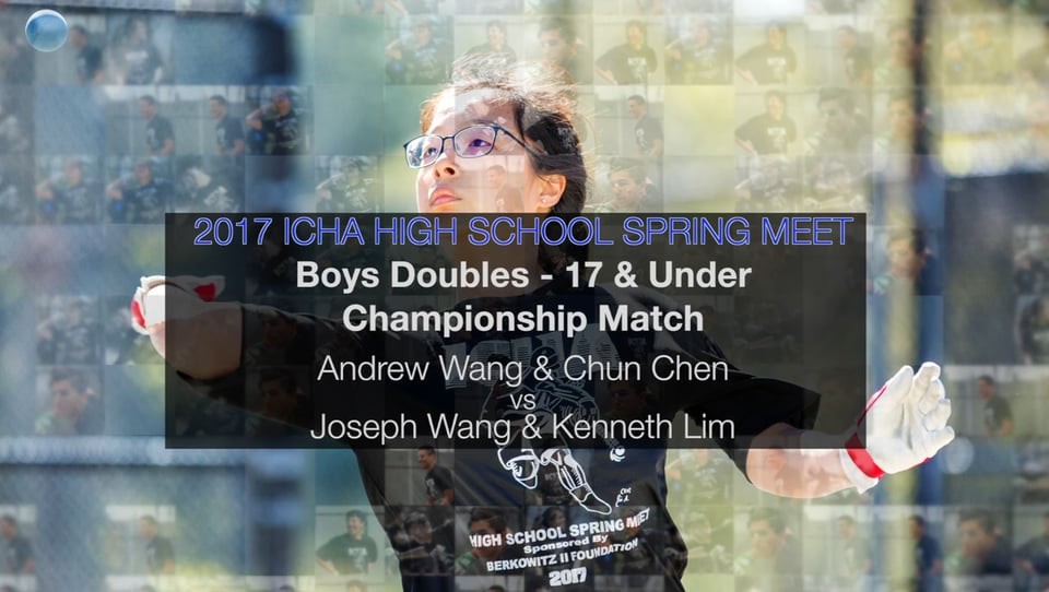 Boys Doubles – 17 and Under Championship Match – Joseph Wang & Kenneth Lim vs Andrew Wang & Chun Chen