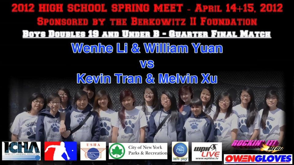 Boys Doubles 19 and Under B – Quarter Final Match – Wenhe Li & William Yuan vs Kevin Tran & Melvin Xu