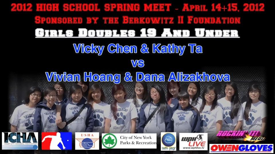 Girls Doubles 19 And Under – Vicky Chen & Kathy Ta vs Vivian Hoang & Dana Alizakhova
