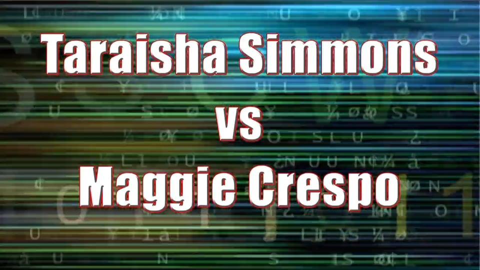 Women's Pro Singles Championship Match – Taraisha Simmons vs Maggie Crespo