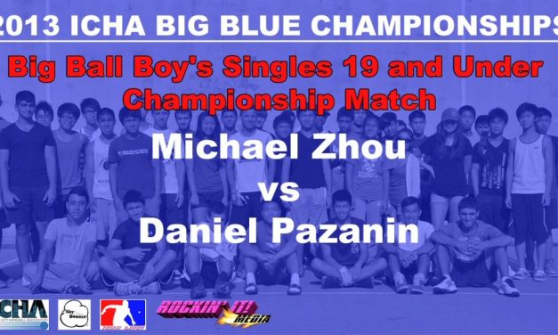 Big Ball Boy's Singles 19 and Under Championship Match – Michael Zhou vs Daniel Pazanin