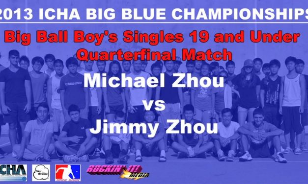 Big Ball Boy's Singles 19 and Under Quarterfinal Match – Michael Zhou vs Jimmy Zhou