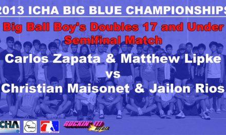 Big Ball Boy's Doubles 17 and Under Semifinal Match – Carlos Zapata & Matthew Lipke vs Christian Maisonet & Jailon Rios