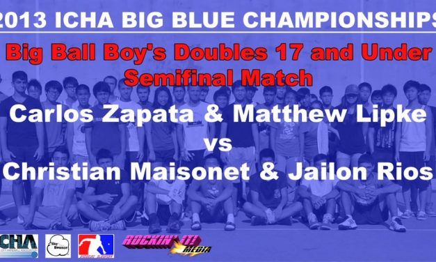 Big Ball Boy's Doubles 17 and Under Semifinal Match – Carlos Zapata & Matthew Lipke vs Christian Maisonet & Jailon Rios