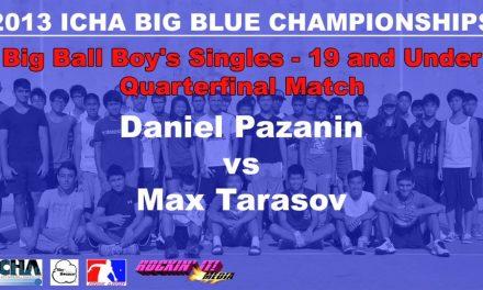 Big Ball Boy's Singles – 19 and Under Quarterfinal Match – Daniel Pazanin vs Max Tarasov