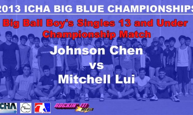 Big Ball Boy's Singles 13 and Under Championship Match – Johnson Chen vs Mitchell Lui