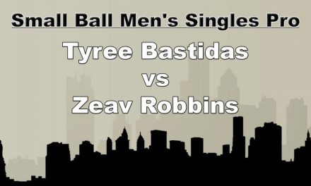 Small Ball Men's Single Pro – Tyree Bastidas vs Zeav Robbins