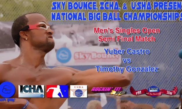 Men's Singles Open Semi Final Match – Yuber Castro vs Timothy Gonzalez