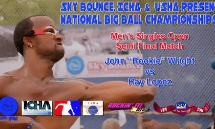 """Men's Singles Open Semi Final Match – John """"Rookie"""" Wright vs Ray Lopez"""
