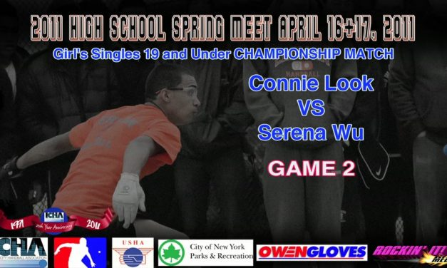 Girl's Singles 19 and Under Championship Match – Connie Look VS Serena Wu – Game 2