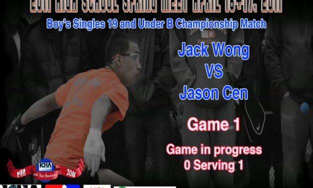 Boy's Singles 19 and Under B Championship Match – Jack Wong vs Jason Cen – Game 1