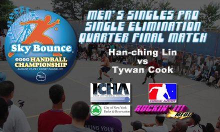 Mens Singles Pro Quarterfinal Match – Han- Ching Lin vs Tywan Cook