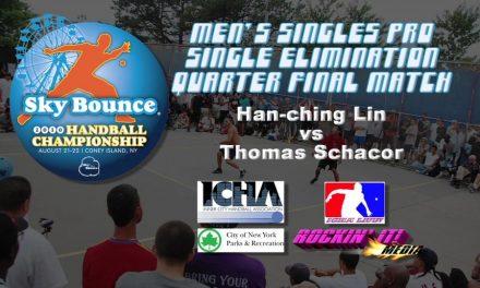 Mens Singles Pro Quarterfinal Match – Han-ching Lin vs Thomas Schacor
