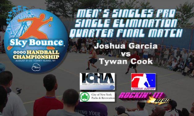 Mens Singles Pro Quarterfinal Match – Joshua Garcia vs Tywan Cook