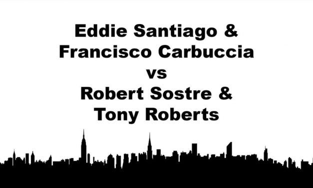 Men's Doubles Open – Semi Final Match – Eddie Santiago & Francisco Carbuccia vs Robert Sostre & Tony Roberts – Game 1