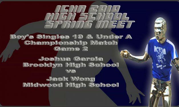 Boy's Singles 19 & Under A – Championship Match – Game 2 – Joshua Garcia vs Jack Wong