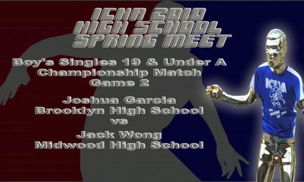 Boy's Singles 17 & Under – Championship Match – Game 2 – Joshua Garcia vs Jack Wong