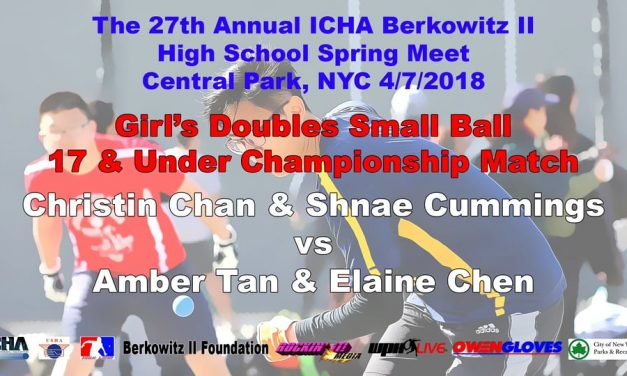 Girl's Doubles Small Ball 17 & Under Championship Match – Christin Chan & Shnae Cummings vs Amber Tan & Elaine Chen