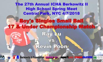 Boy's Singles Small Ball 17 & Under Championship Match – Ray Lu vs Kevin Poon