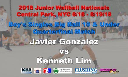 Boy's Singles Big Ball 19 & Under Quarterfinal Match – Javier Gonzalez vs Kenneth Lim