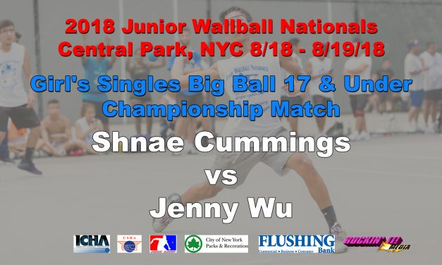 Girl's Singles Big Ball 17 & Under – Championship Match – Shnae Cummings vs Jenny Wu
