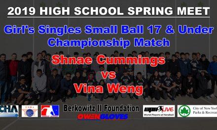 Girl's Singles Small Ball 17 & Under Championship Match – Shnae Cummings vs Vina Weng