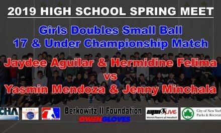 Girls Doubles Small Ball 17 & Under Championship Match – Jaydee Aguilar & Hermidine Felima vs Yasmin Mendoza & Jenny Minchala