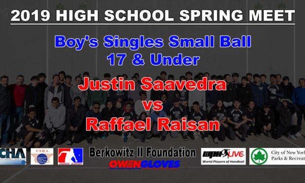 Boy's Singles Small Ball 17 & Under – Justin Saavedra vs Raffael Raisan