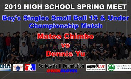 Boy's Singles Small Ball 15 & Under Championship Match – Mateo Chimbo vs Dennis Yu