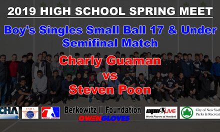 Boy's Singles Small Ball 17 & Under Semifinal Match – Charly Guaman vs Steven Poon