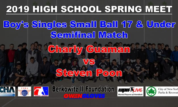 Boy's Singles Small Ball 17 & Under Semifinal Match – Charly Guaman vs Steven Poon