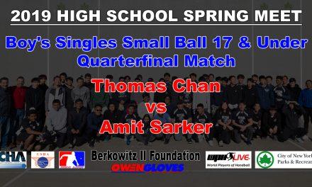 Boy's Singles Small Ball 17 & Under Quarterfinal Match – Thomas Chan vs Amit Sarker