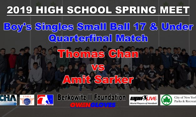 Boy's Singles Small Ball 17 & Under Quarterfinal Match – Thomas Chan vs Amit Sarker
